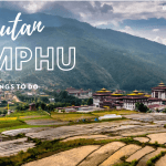 top things to do in Thimphu